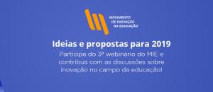 3o webinário do MIE: Como fortalecer o Movimento de Inovação na Educação
