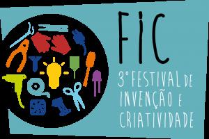 Cartaz onde se lê FIC - 3º festival Invenção e Criatividade