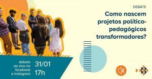 Cartaz do encontro online do Escolas Transformadoras